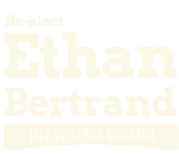 Ethan Bertrand for Isla Vista CSD Board of Directors